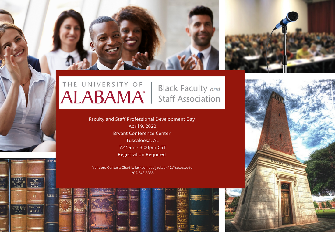 The background consists of a collage of four marketing materials: diverse audience clapping, microphone stand in a room of conference attendees, academic books, and Denny Chimes. In the forefront is information regarding the BFSA Professional Development Conference: April 9, 2020 at the Bryant Conference Center in Tuscaloosa, AL. 7:45 AM - 3:00 PM CST. Registration is required.